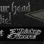 Speed Stroke Whiskey Funeral