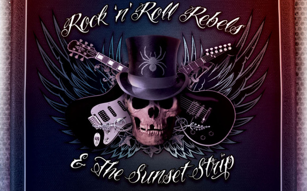 Rock 'n' Roll Rebels & The Sunset Strip: nuova compilation fuori a marzo