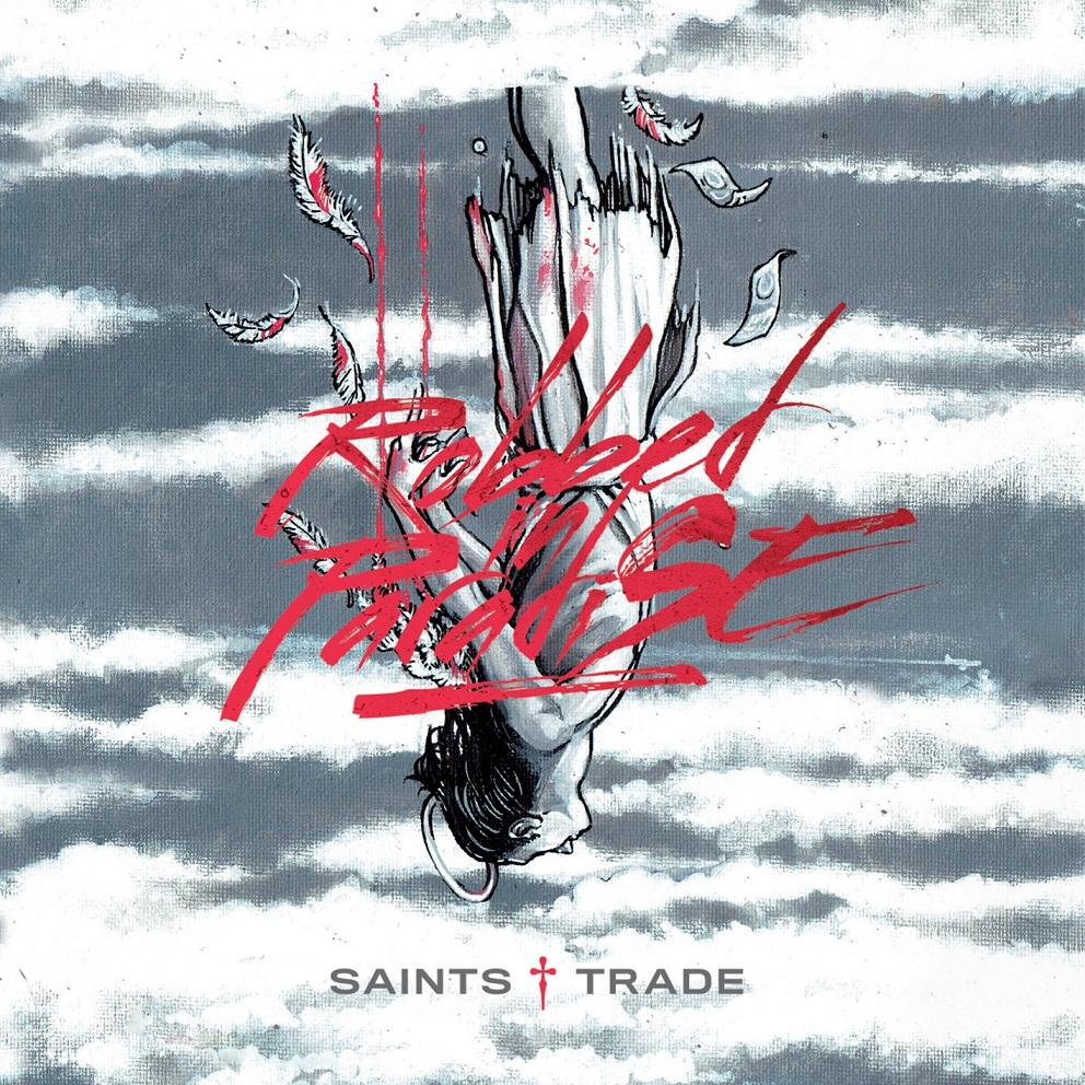 "Saints Trade: ""Robbed In Paradise"" in uscita il 10 Febbraio"