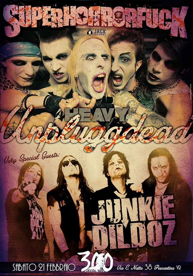 Heavy Unpluggdead Night con Superhorrorfuck e Junkie Dildoz