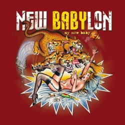 New Babylon - My New Baby