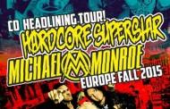 Hardcore Superstar e Michael Monroe: tre appuntamenti live in Italia