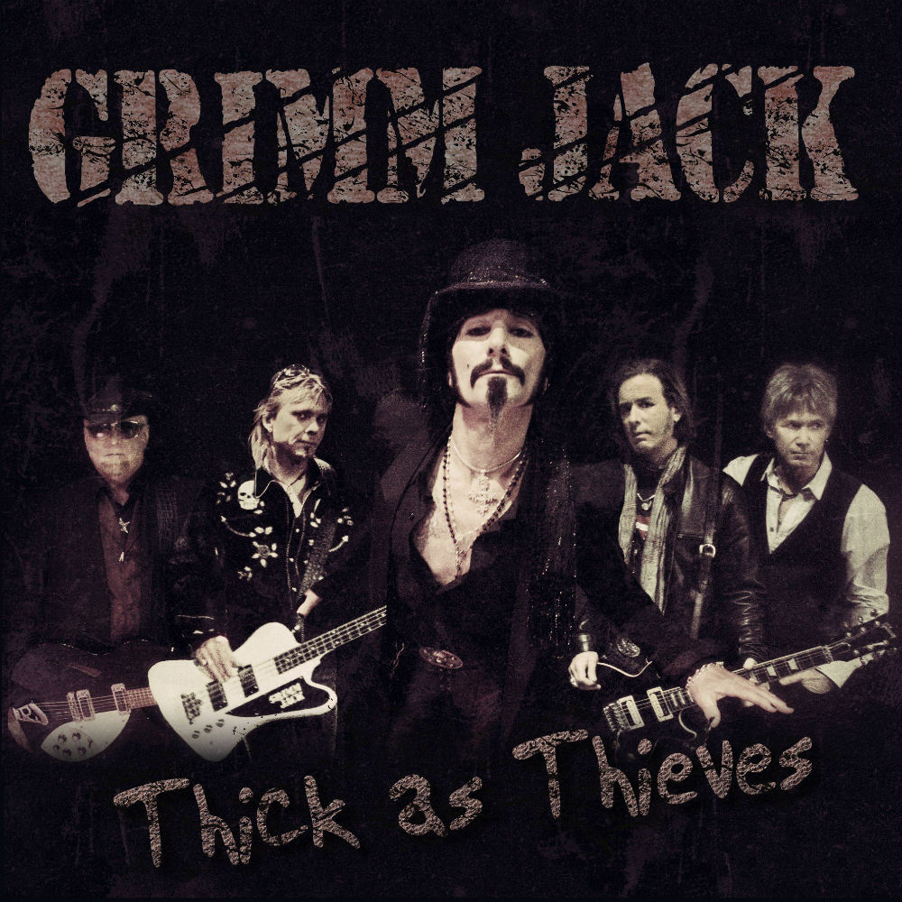 "Grimm Jack ""Thick As Thieves"""
