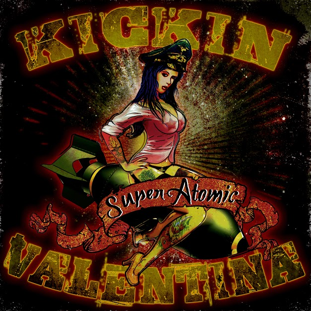 "Kickin' Valentina ""Super Atomic"""