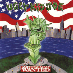 Ugly Kid Joe - America's Least Wanted