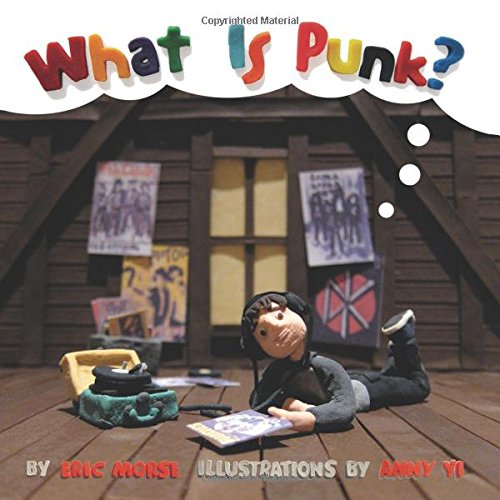 "Eric Morse ""What Is Punk?"""