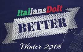 Italians Do It Better: Winter 2015