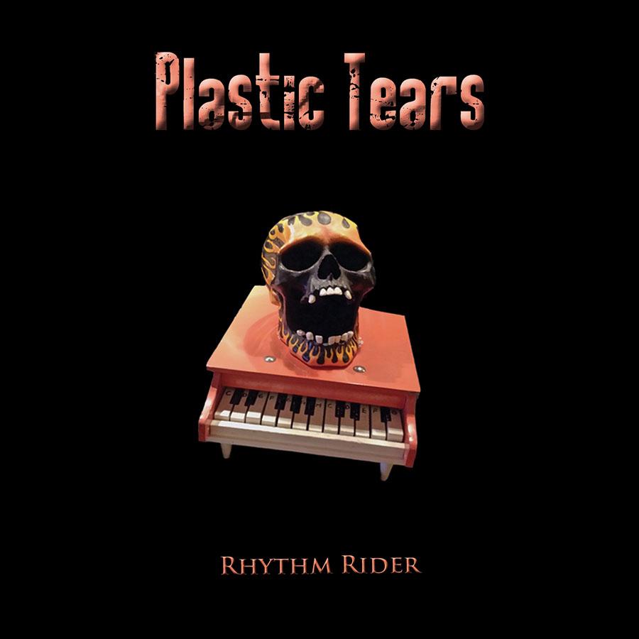 """Plastic Tears """"Rhythm Rider"""""""