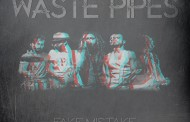 "Waste Pipes: fuori il video di ""Stay The Night"""