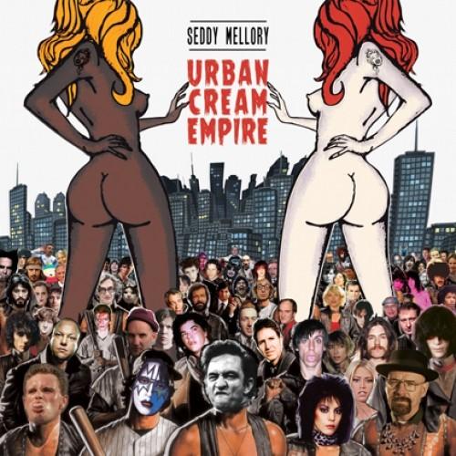 Seddy Mellory - Urban cream empire