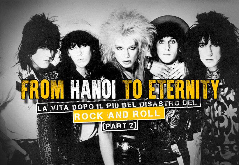 Hanoi Rocks: la vita dopo il più bel disastro del Rock And Roll (Part 2)