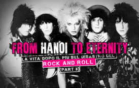 Hanoi Rocks: la vita dopo il più bel disastro del Rock And Roll (Part 3)