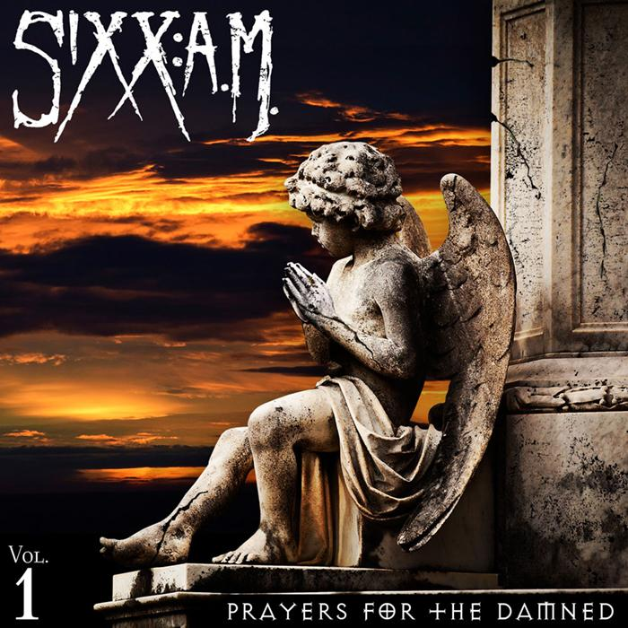 "Sixx:A.M. ""Prayers For The Damned Vol. 1"""