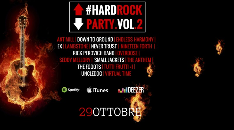 #HARDROCKPARTY vol.2 / 19 tracce rock, 7 inediti assoluti tra cui Small Jackets, Lambstone, Uncledog, Skymall Solution