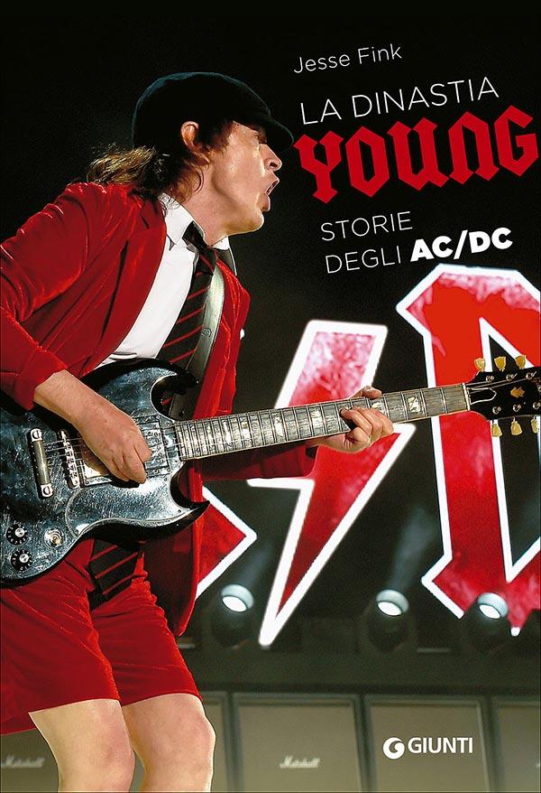 "Jesse Fink: ""La dinastia Young – Storie degli AC/DC"""