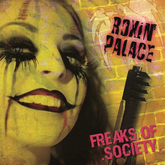 Roxin' Palace Freaks Of Society