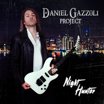 "Daniel Gazzoli Project – ""Night Hunter"""