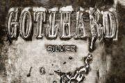 """Gotthard – """"Silver"""""""