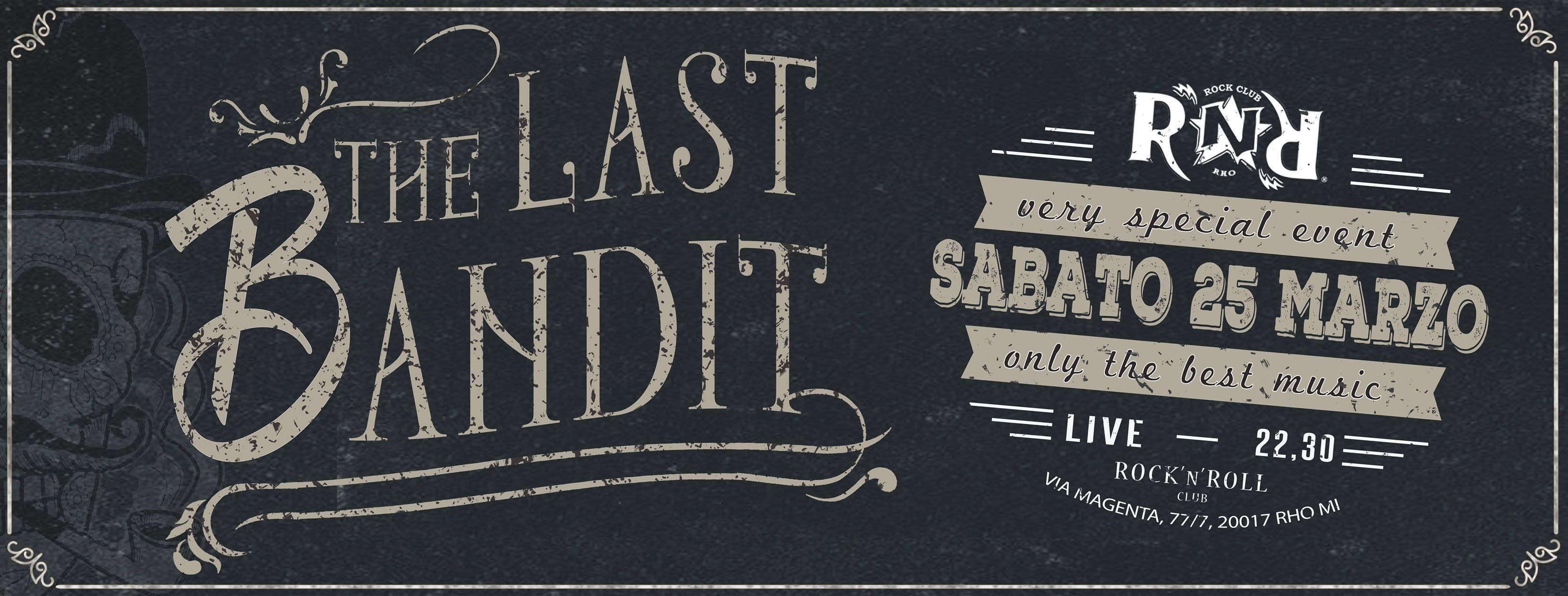 The Last Bandit: tornano dal vivo gli sleaze rocker milanesi