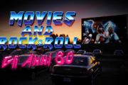 Movies & Rock 'n Roll: gli anni ottanta