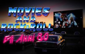 Movies & Rock 'n Roll (Part 1): gli anni ottanta