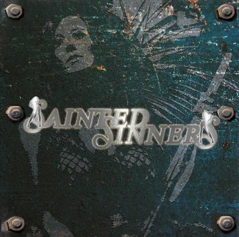 """Sainted Sinners """"Sainted Sinners"""""""