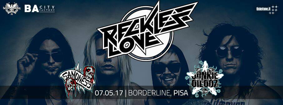 Reckless Love: aggiunti i Junkie Dildoz alla bill del 7 Maggio al Borderline di Pisa
