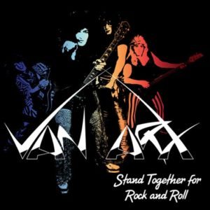 Van Arx - Stand Together For Rock And Roll
