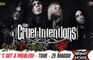 Cruel Intentions, Speed Stroke e Lethal Idols al Grind House Club