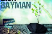 "Dion Bayman: finalmente disponibile il primo singolo ""Better Days"""