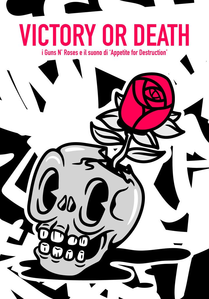 """""""Victory or Death"""": i Guns N' Roses e il suono di 'Appetite For Destruction'"""