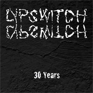 Artwork Lypswitch 30 years