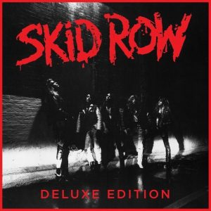 Skid Row deluxe edition