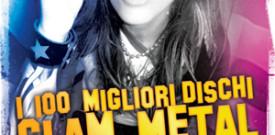 I 100 Migliori Dischi Glam Metal