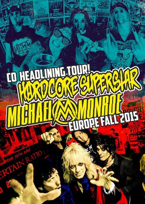 Hardcore Superstar e Michael Monroe