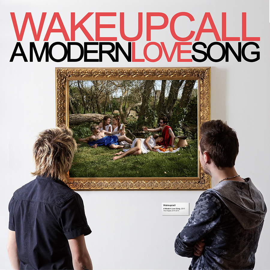 WakeUpCall - A modern love song