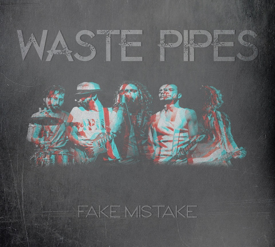 Waste Pipes - Fake Mistake