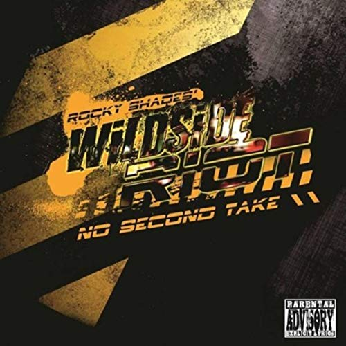 Wildside Riot no second take