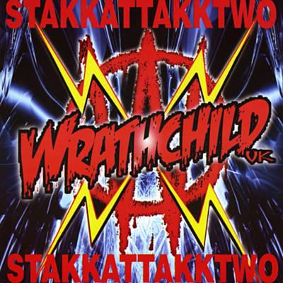 Wrathchild stakk-attakk two