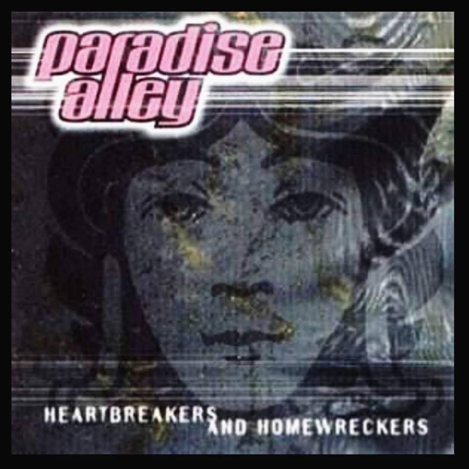 Paradise Alley Heartbreaker And Homewreker