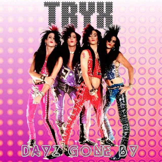 """Tryx """"Dayz Gone By"""""""