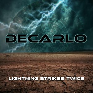 Decarlo lighting Strikes Twice