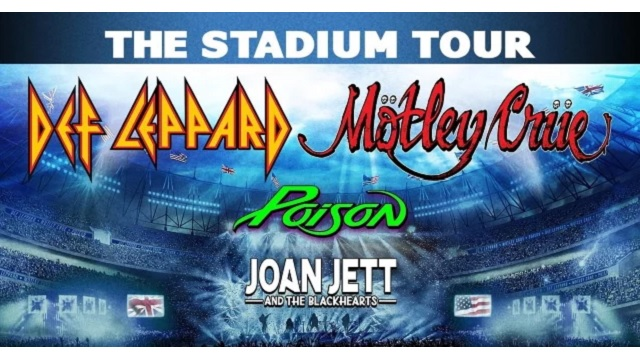 THE STADIUM TOUR – DEF LEPPARD, MÖTLEY CRÜE, POISON e JOAN JETT & THE BLACKHEARTS