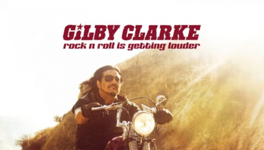 Gilby Clarke Rock N Roll Is Getting Louder