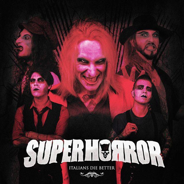 "I Superhorror svelano i dettagli del nuovo album ""Italians Die Better"""