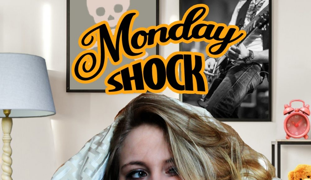 Monday Shock