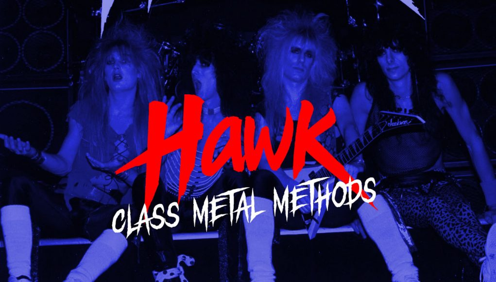 Hawk Class Metal Method
