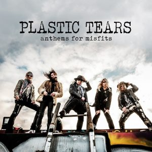 Plastic Tears Athems for misfits